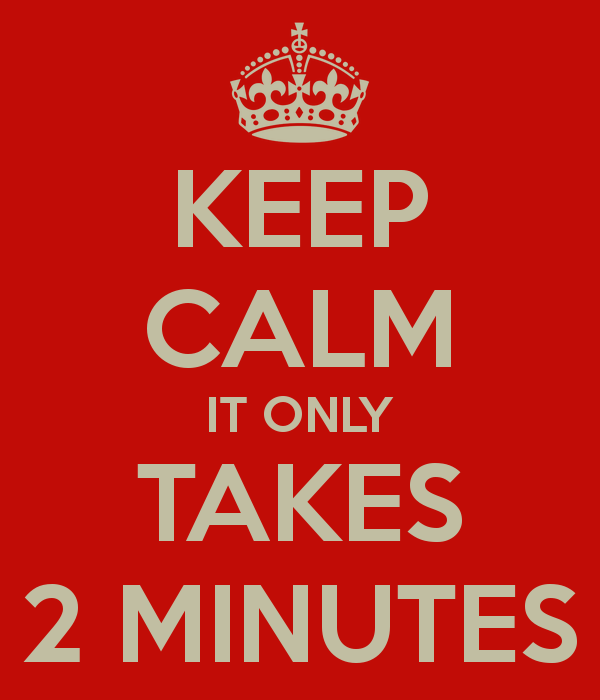 keep-calm-it-only-takes-2-minutes